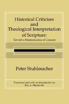 Historical Criticism and Theological Interpretation of Scripture