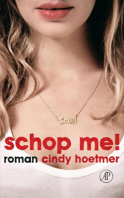 Schop me! - Cindy Hoetmer |