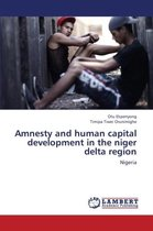 Amnesty and Human Capital Development in the Niger Delta Region
