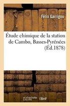 tude Chimique de la Station de Cambo Basses-Pyr n es