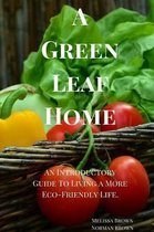 A Green Leaf Home