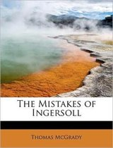 The Mistakes of Ingersoll