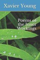 Poems of the Inner Workings