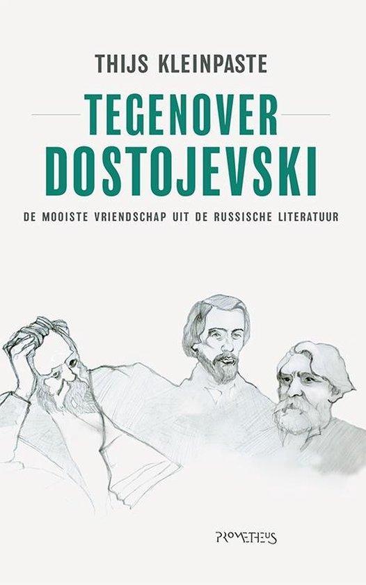Tegenover Dostojevski - Thijs Kleinpaste   Fthsonline.com