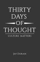 Thirty Days Of Thought