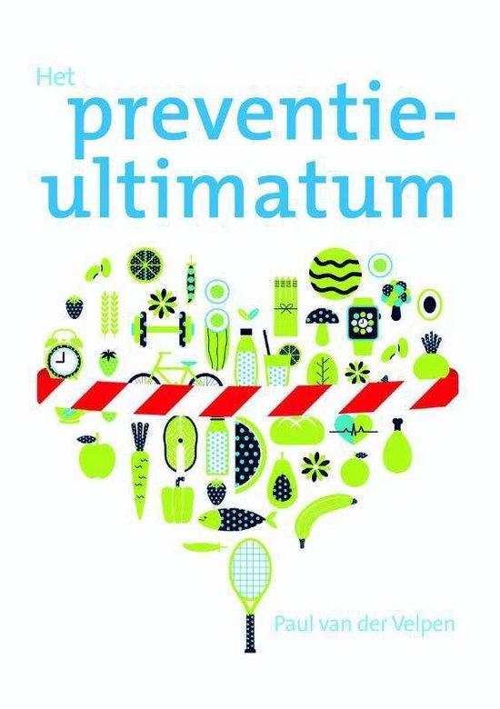 Het preventieultimatum - Paul van der Velpen |