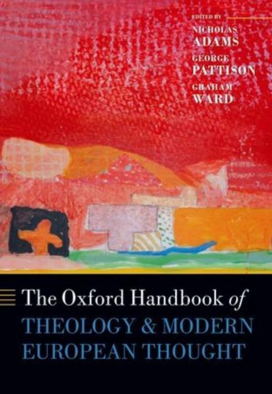 The Oxford Handbook of Theology and Modern European Thought