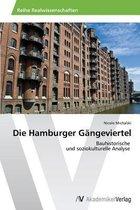 Die Hamburger Gangeviertel