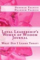 Loyal Leadership's Women of Wisdom Journal