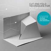 Cut and Fold Techniques for Pop-Up Designs