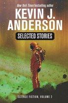 Boek cover Selected Stories: Science Fiction van Kevin J. Anderson