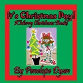 It's Christmas Day! a Merry Christmas Book