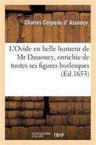 L'Ovide en belle humeur de Mr Dassoucy, enrichy de toutes ses figures burlesques