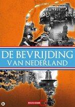 De Bevrijding Van Nederland