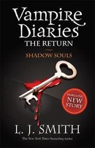 Vampire Diaries (6): the Return: Shadow Souls