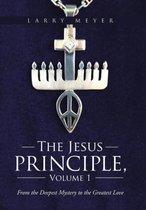 The Jesus Principle, Volume 1