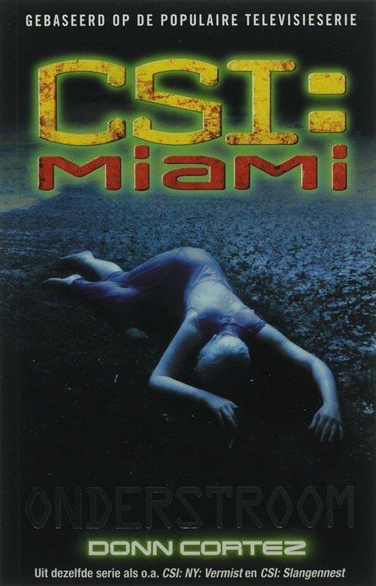 Csi: Miami: Onderstroom - Donn Cortez | Fthsonline.com