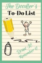 The Doodler's To-Do List Draw It! Remember It!