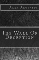 The Wall of Deception