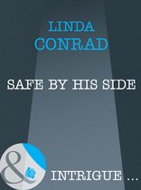 Safe by His Side (Mills & Boon Intrigue)