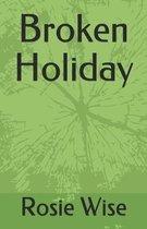 Broken Holiday