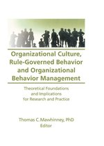 Organizational Culture, Rule-Governed Behavior and Organizational Behavior Management