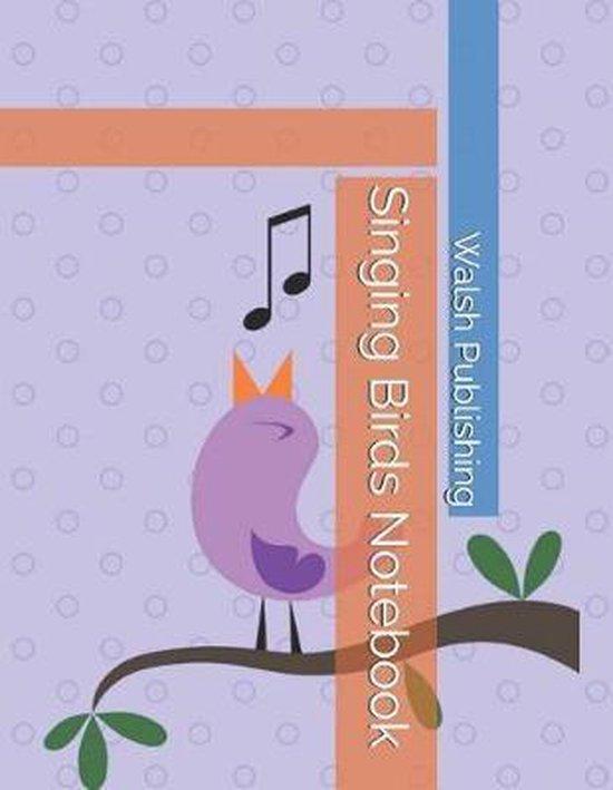 Singing Birds Notebook