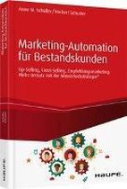 Marketing-Automation für Bestandskunden: Up-Selling, Cross-Selling, Empfehlungsmarketing - inkl. Arbeitshilfen online