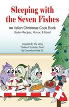 Sleeping with the Seven Fishes