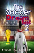 The Soccer Dream Book Two