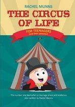 The Circus of Life (Teenage Edition)
