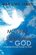 Moving on Inspirations with God