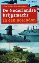 De Nederlandse Krijgsmacht In Een Notendop