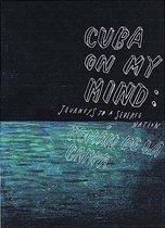 Cuba on My Mind