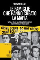 Le famiglie che hanno creato la mafia