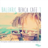 Balearic Beach Cafe Vol. 1