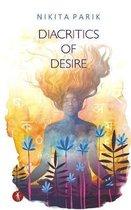 Diacritics of Desire