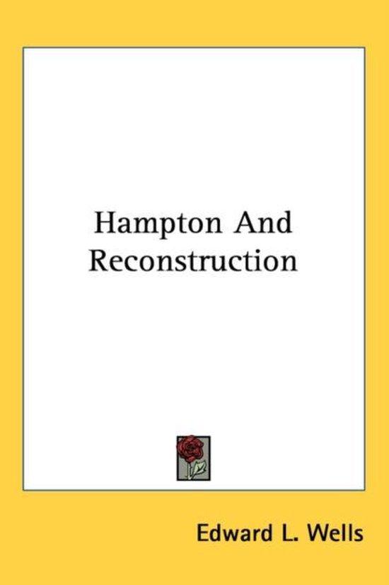 Hampton and Reconstruction