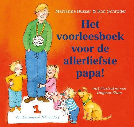 Het Voorleesboek Voor De Allerliefste Papa! - Marianne Busser |