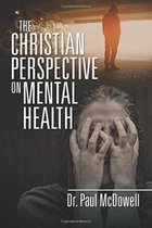The Christian Perspective on Mental Health