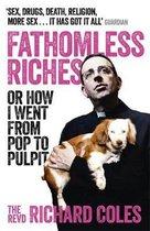 Fathomless Riches
