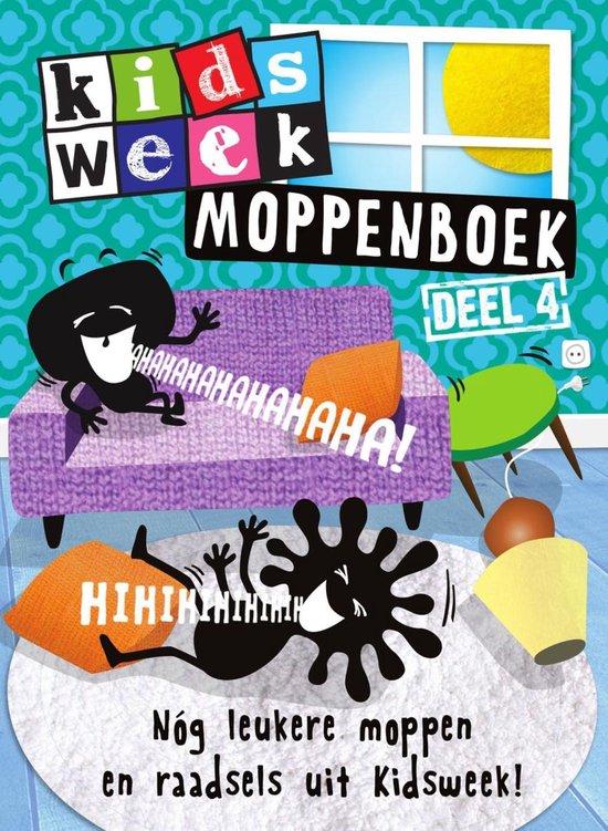 Kidsweek - Kidsweek moppenboek / 4 NoŽg leukere moppen en raadsels uit Kidsweek - Van Holkema & Warendorf |