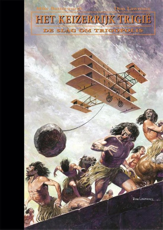 De opkomst en ondergang van het keizerrijk Trigië 7 - De slag om Trigopolis - Don Lawrence |