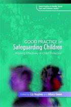 Good Practice in Safeguarding Children