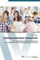 Schulerzentrierter Unterricht