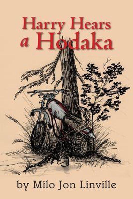 Harry Hears a Hodaka