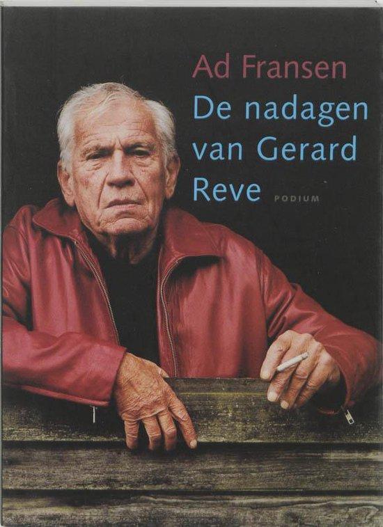 De Nadagen Van Gerard Reve - Ad Fransen |
