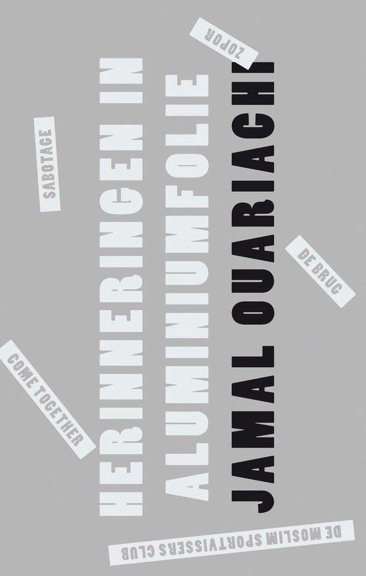 Herinneringen in aluminiumfolie - Jamal Ouariachi |