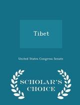 Tibet - Scholar's Choice Edition