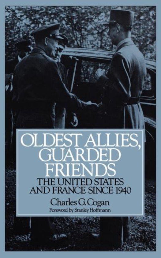 Oldest Allies, Guarded Friends